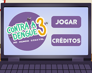Tela de título do jogo Contra a Dengue 3, contendo o texto de título e botões de jogar e créditos
