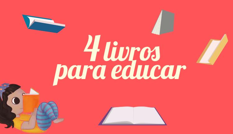 4-livros-para-educar